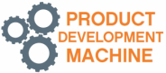 Product Development Machine